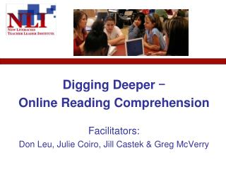 Digging Deeper  -  Online Reading Comprehension Facilitators:
