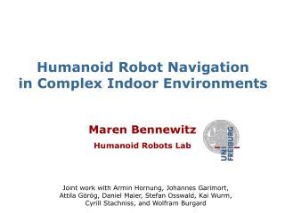 Humanoid Robot Navigation in Complex Indoor Environments