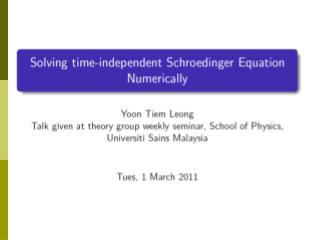 Time Independent Schroedinger Equation