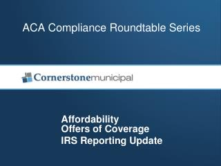 ACA Compliance  Roundtable  Series
