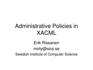 Administrative Policies in XACML