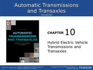 Hybrid Electric Vehicle Transmissions and Transaxles