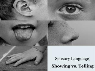 Sensory Language Showing vs. Telling