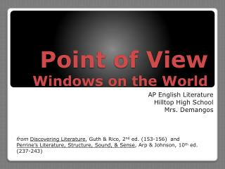 Point of View Windows on the World
