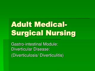 Adult Medical- Surgical Nursing