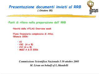 Presentazione documenti inviati al RRB ( Ottobre 05)