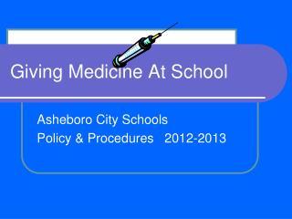 Giving Medicine At School