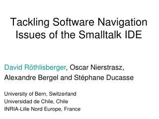 Tackling Software Navigation Issues of the Smalltalk IDE