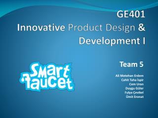 GE401   Innovative  Product Design  & Development I