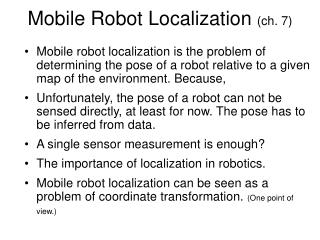 Mobile Robot Localization  (ch. 7)