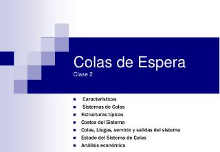 Colas de Espera Clase 2