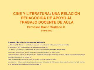 CINE Y LITERATURA: UNA RELACIÓN PEDAGÓGICA DE APOYO AL TRABAJO DOCENTE DE AULA