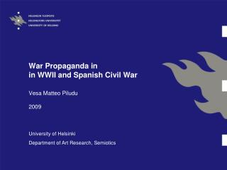 War Propaganda in  in WWII and Spanish Civil War