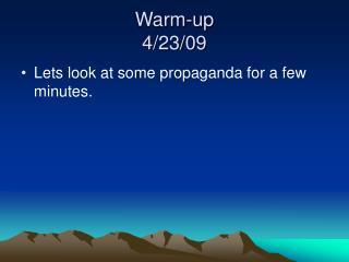 Warm-up 4/23/09
