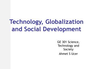 Technology, Globalization and Social Development