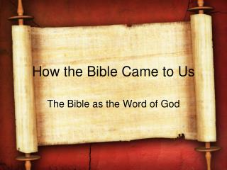 How the Bible Came to Us
