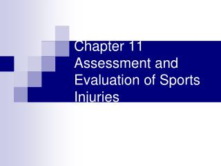 Chapter 11 Assessment and Evaluation of Sports Injuries