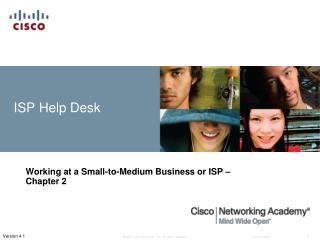 ISP Help Desk