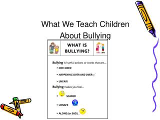 What We Teach Children About Bullying