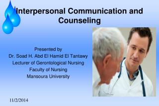 Interpersonal Communication and Counseling