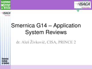 Smernica G14 – Application System Reviews