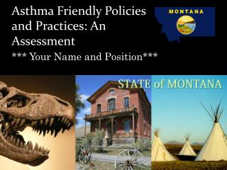 Asthma Friendly Policies and Practices: An Assessment
