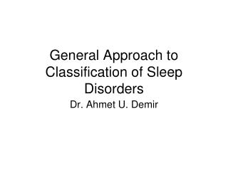 General Approach to Classification of Sleep Disorders