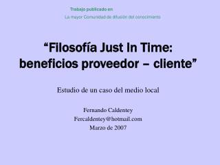 """""""Filosofía Just In Time: beneficios proveedor – cliente"""""""