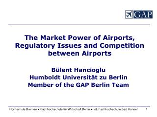 The Market Power of Airports, Regulatory Issues and Competition between Airports