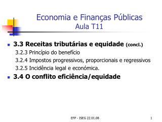 Economia e Finanças Públicas  Aula T11