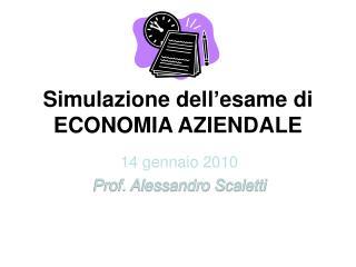 Simulazione dell'esame di  ECONOMIA AZIENDALE