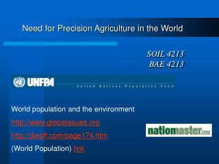 Need for Precision Agriculture in the World