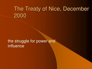 The Treaty of Nice, December 2000