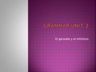 Grammar Unit  2