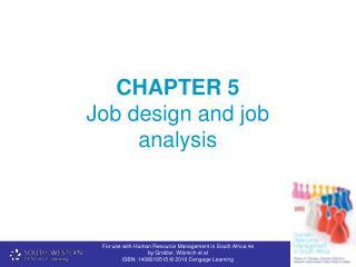 CHAPTER 5  Job design and job analysis