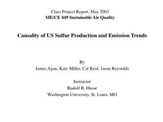 Class Project Report, May 2003 ME/CE 449 Sustainable Air Quality