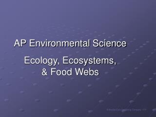 AP Environmental Science Ecology, Ecosystems,  Food Webs
