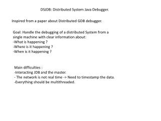 DSJDB: Distributed System Java Debugger.
