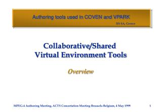 Authoring tools used in COVEN and VPARK