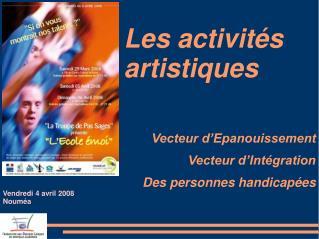 Les activités artistiques