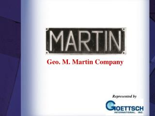 Geo. M. Martin Company
