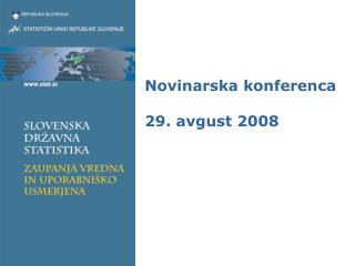 Novinarska konferenca 29. avgust 2008