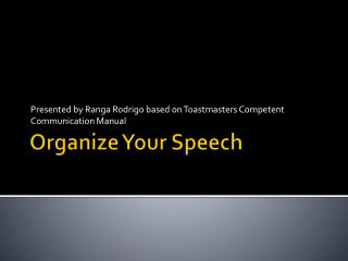 Organize Your Speech