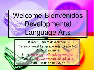 Welcome-Bienvenidos Developmental Language Arts