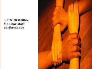 SITXHRM006A: Monitor staff performance