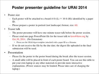 Poster presenter guideline for URAI 2014