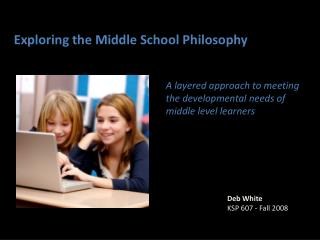 Exploring the Middle School Philosophy