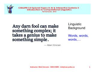 Linguistic Background Words, words, words,…