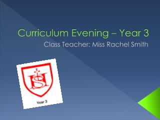 Curriculum Evening � Year 3