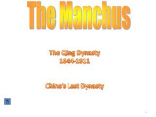The  Manchus